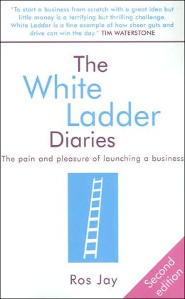 White Ladder Diaries: The Pain and Pleasure of Launching a Business