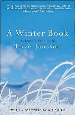 A Winter Book : Selected Stories by Tove Jansson