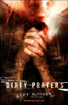 Dirty Prayers