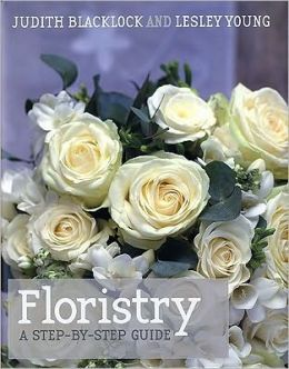 Floristry: A Step-by-Step Guide