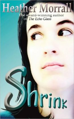 Shrink: A Journey Through Anorexia - A Novel