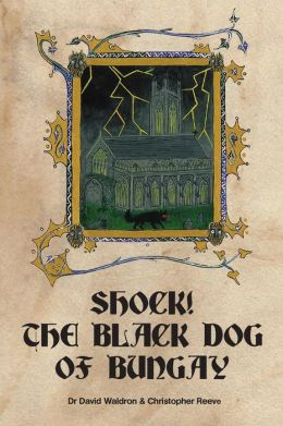 Shock! The Black Dog Of Bungay