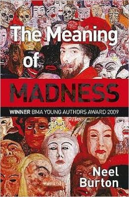 The The Meaning of Madness