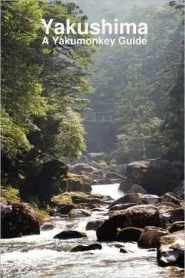 Yakushima: A Yakumonkey Guide