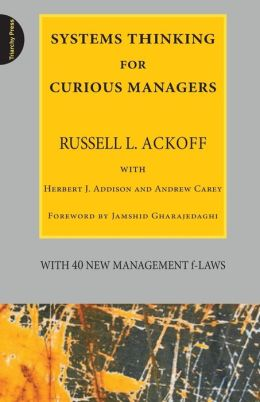 Systems Thinking For Curious Managers