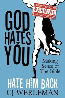 God Hates You, Hate Him Back