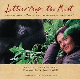 Letters from the Mist: Dian Fossey-