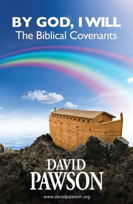 By God, I Will: The Biblical Covenants