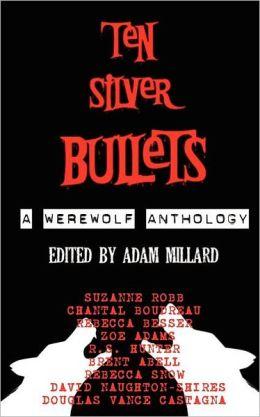 Ten Silver Bullets