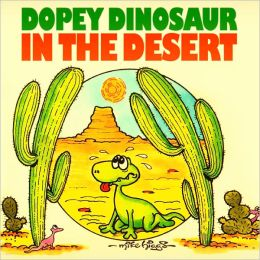 Dopey Dinosaur in the Desert