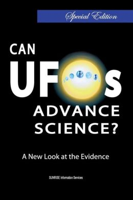 Can UFOs Advance Science? a New Look at the Evidence (U.S. English / Full Color) Special Edition