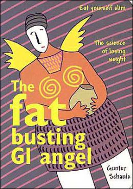 Fat Busting GI Angel: Eat Yourself Slim