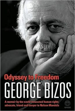 Odyssey to Freedom: A Memoir by the World-Renowned Human Rights Advocate, Friend and Lawyer to Nelson Mandela