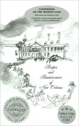 Recipes and Reminiscences of New Orleans, Volume 1