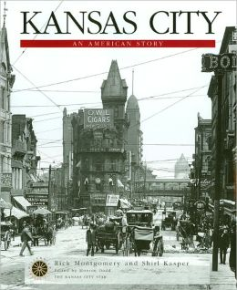 Kansas City: An American Story
