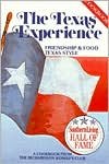 The Texas Experience: Friendship and Food Texas Style