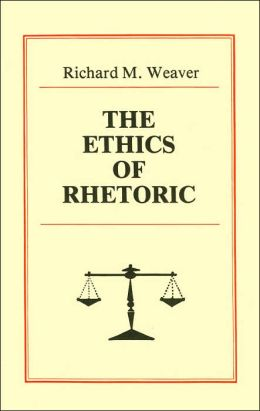 The Ethics of Rhetoric