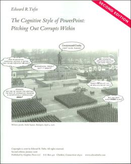 The Cognitive Style of PowerPoint (2nd edition)
