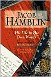 Jacob Hamblin: His Life in His Own Words
