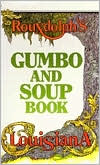 Rouxdolph's Louisiana Gumbo and Soup Book