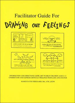 Facilitator's Guide to Drawing Out Feelings