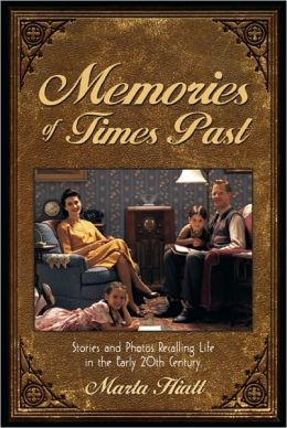 Memories of Times Past
