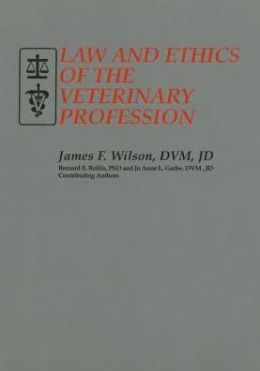 Law and Ethics of the Veterinary Profession