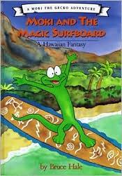 Moki and the Magic Surfboard: A Hawaiian Fantasy