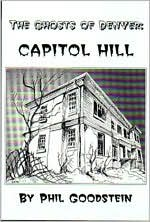 Ghosts of Denver: Capitol Hill