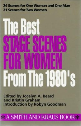 The Best Stage Scenes for Women from the 1980's