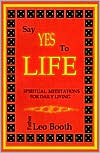 Say Yes to Life: Daily Meditations