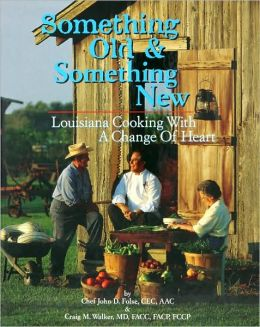 Something Old and Something New: Louisiana Cooking with a Change of Heart