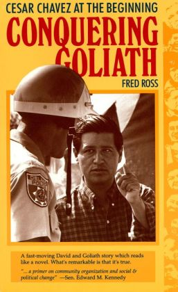 Conquering Goliath: Cesar Chávez at the Beginning