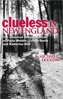 Clueless in New England: Unsolved Disappearances of Paula Welden, Connie Smith