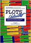 Plots Unlimited: A Creative Source for Generating a Virtually Limitless Number and Variety of...