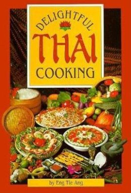 Delightful Thai Cooking