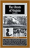 The Ghosts of Virginia, Volume 4