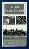 Civil War Ghosts of Virginia