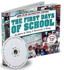 The First Days of School: How to Be an Effective Teacher - Book and CD