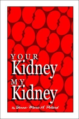 Your Kidney/My Kidney
