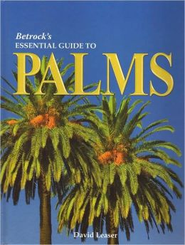 Betrock's Essential Guide to Palms