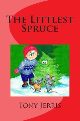 The Littlest Spruce