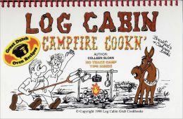 Log Cabin Campfire Cookin'
