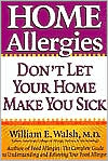 Home Allergies: Don't Let Your Home Make You Sick