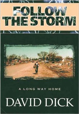 Follow the Storm: A Long Way Home