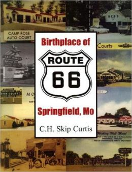 Birthplace of Route 66 Springfield, Mo