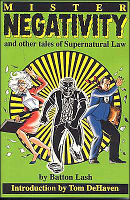 Mr. Negativity: And Other Tales of Supernatural Law