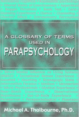 A Glossary of Terms Used in Parapsychology