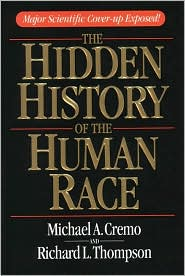 Hidden History of the Human Race: Major Scientific Coverup Exposed