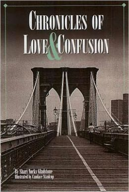 Chronicles of Love & Confusion